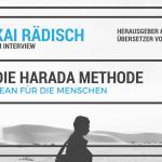 """Die """"Harada Methode"""" oder: Lean für die Menschen"""